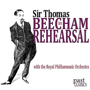 Image for 'Beecham in Rehearsal'