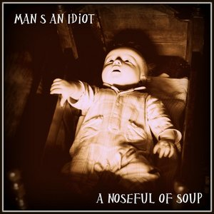 Image for 'A Noseful of Soup'