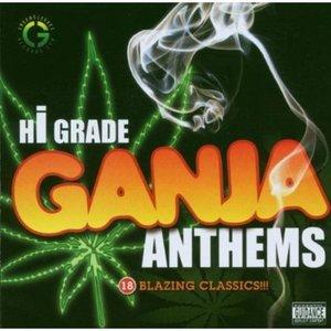 Imagen de 'Hi Grade Ganja Anthems'