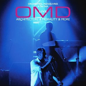 Image for 'OMD Live: Architecture & Morality & More'