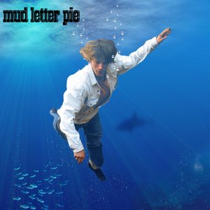 Image for 'Mud Letter Pie'