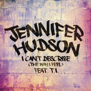 Image for 'I Can't Describe (The Way I Feel)'