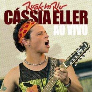 Image for 'Cássia Eller Ao Vivo No Rock In Rio 3'