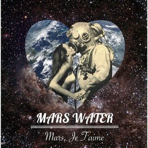Image for 'Mars, Je T'aime'
