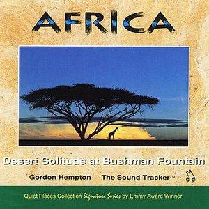 Image for 'Africa: Desert Solitude at Bushman Fountain (Full album in one track)'