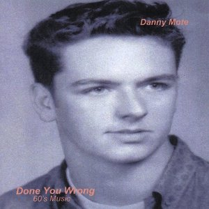 Image for 'Done You Wrong (60's Music, Vol. 1)'