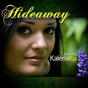 Image for 'Hideaway (feat. Kalena Ku)'