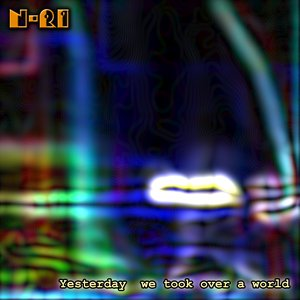 Image for 'Yesterday We Took Over A World (2001)'