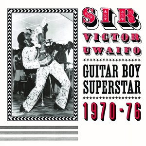 Image for 'Sir Victor Uwaifo: Guitar Boy Superstar 1970-76'