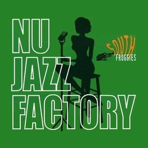 Image for 'Nu Jazz Factory'