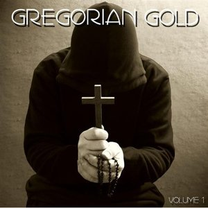 Image for 'Gregorian Gold Volume 1'
