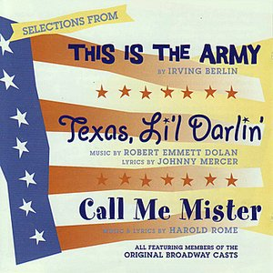 Image for 'Selections From: This Is The Army - Texas, Li'l Darlin' - Call Me Mister'