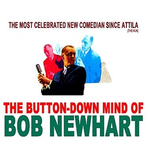 Image for 'The Button-Down Mind of Bob Newhart'