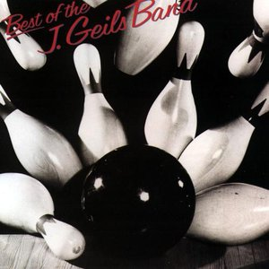 Image for 'The Best of the J. Geils Band'