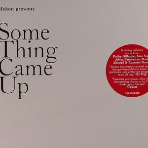 Image for 'Something Came Up'