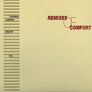 Image for 'Remixes of Comfort'