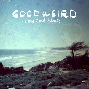 Bild för 'Goodweird'