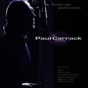 Immagine per 'Twenty-One Good Reasons: The Paul Carrack Collection'