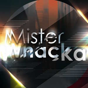 Image for 'Mister Whacka'