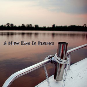 Image for 'A New Day Is Rising'
