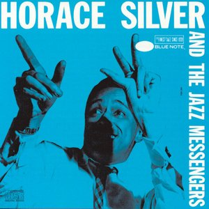 Image for 'Horace Silver And The Jazz Messengers'