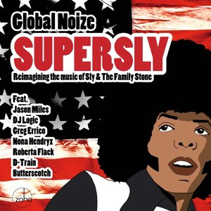 Image for 'Supersly (feat. Jason Miles, DJ Logic, Nona Hendryx, Roberta Flack, D-Train, Butterscotch, Greg Errico) [Remaining the Music of Sly & the Family Stone]'
