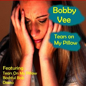 Image for 'Tears On My Pillow'