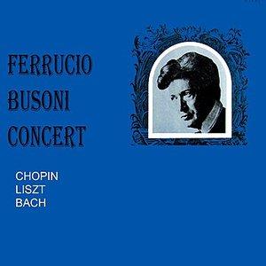Image for 'Ferrucio Busoni Concert'