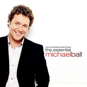 Image for 'Love Changes Everything - The Essential Michael Ball'