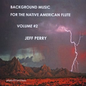 Image for 'Background Music For The Native American Flute Volume #2'