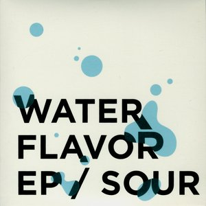 Image for 'WATER FLAVOR EP'