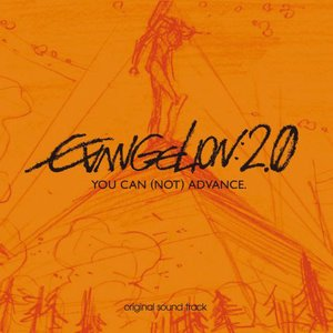Image for 'EVANGELION: 2.0 YOU CAN (NOT) ADVANCE original sound track'