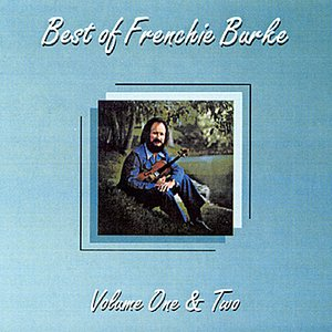 Image for 'Best of Frenchie Burke, Volume One & Two'