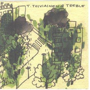 Image for 'T. Toiviainen & Treble'