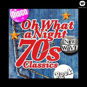 Image for 'Oh What a Night - 70's Classics'