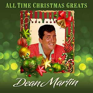 Image for 'All Time Christmas Greats + Bonus Tracks'