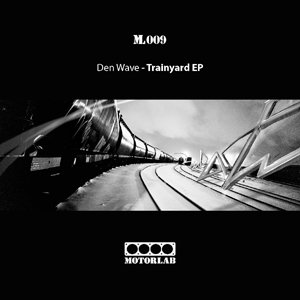 Image for 'Trainyard EP [ML009]'