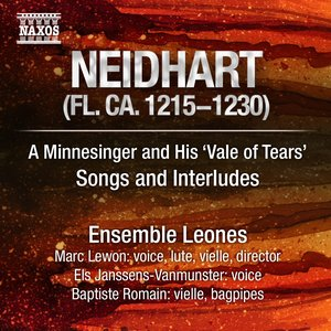 Image for 'Neidhart: A Minnesinger and His 'Vale of Tears' - Songs and Interludes'