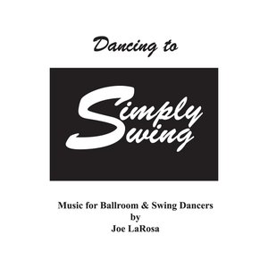 Image for 'Dancing to Simply Swing'