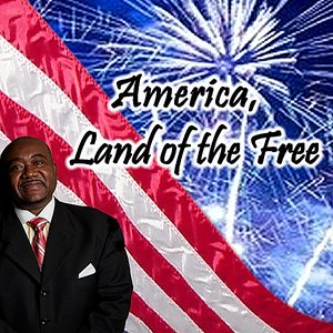 Image for 'America, Land of the Free'