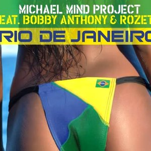 Immagine per 'Michael Mind Project feat. Bobby Anthony & Rozette'