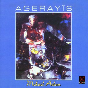 Image for 'Agerayîs'