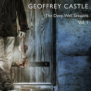 Image for 'The Deep Well Sessions, Vol. 1'