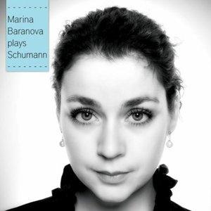 Image for 'Marina Baranova Plays Schumann'