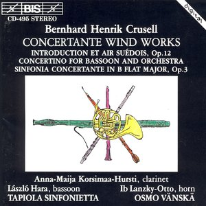 Image pour 'Crusell: Concertante / Bassoon Concertino / Introduction and Swedish Air'