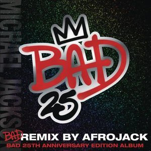 Image for 'Bad (Remix By Afrojack - Club Mix)'