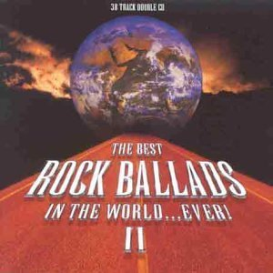 Image for 'The Best Rock Ballads in the World... Ever! Volume 2 (disc 1)'