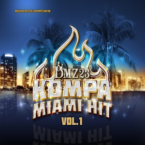 Image for 'DMZ23 Kompa Miami Hit, Vol. 1'