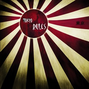 Image for 'Tokyo Rules'