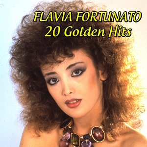 Image for 'Flavia Fortunato: 20 Golden Hits'